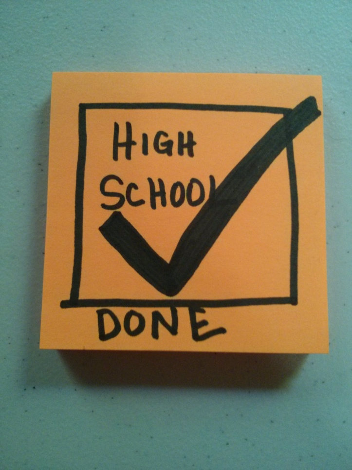 high school done