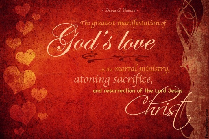 The greatest manifestation of God's love