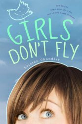Girls Don't Fly Kristen Chandler