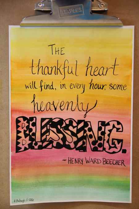 The thankful heart will find, in every hour, some heavenly blessing. - Henry Ward Beecher